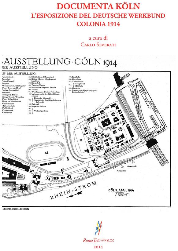 Documenta Köln - L'esposizione Del Deutsche Werkbund a Colonia 1914