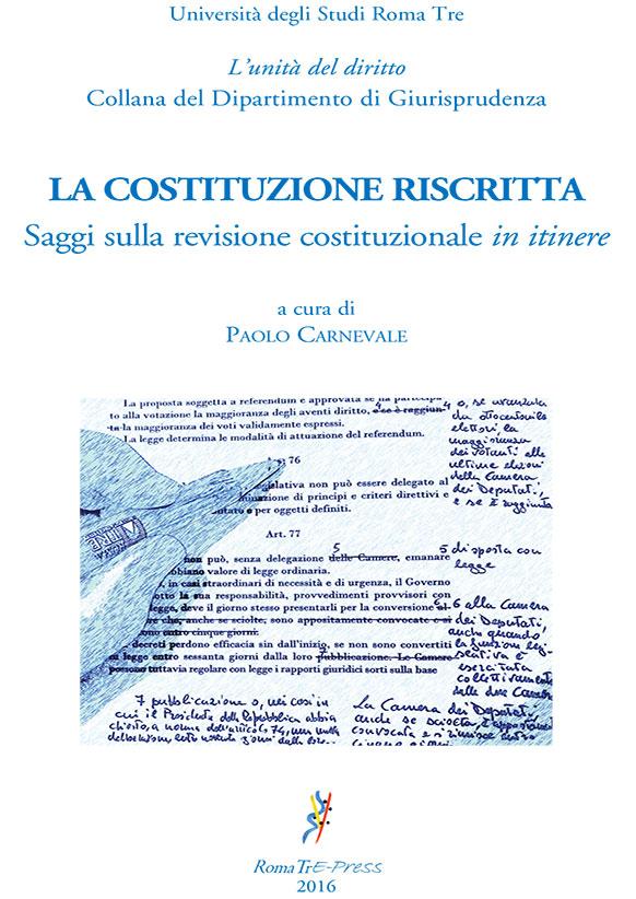 La Costituzione riscritta. Saggi sulla revisione costituzionale in itinere