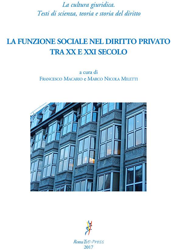 La funzione sociale nel diritto privato tra XX e XXI secolo