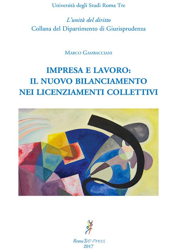 Impresa e lavoro: il nuovo bilanciamento nei licenziamenti collettivi