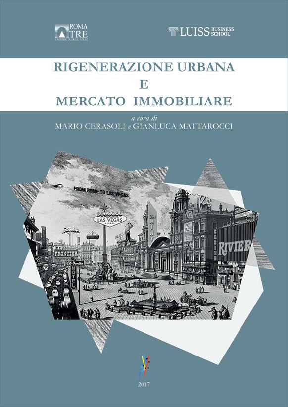 Rigenerazione urbana e mercato immobiliare