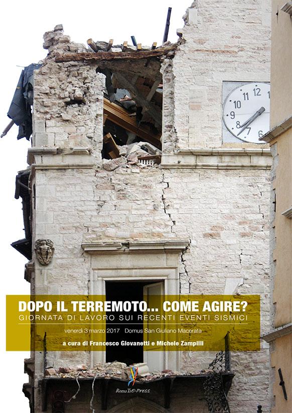 Dopo il terremoto... come agire? Giornata di lavoro sui recenti eventi sismici