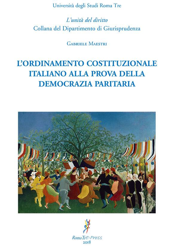 L'ordinamento costituzionale italiano alla prova della democrazia paritaria