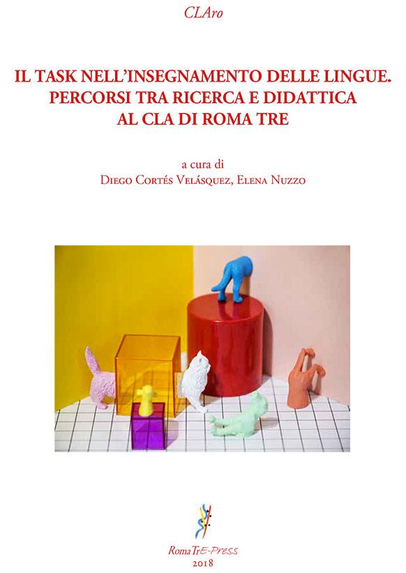 Il task nell'insegnamento delle lingue. Percorsi tra ricerca e didattica al CLA di Roma Tre