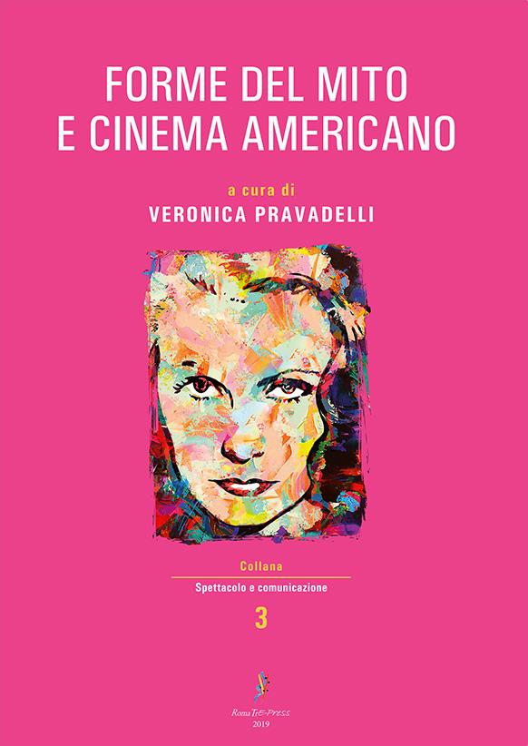 Forme del mito e cinema americano