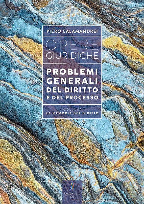 Opere giuridiche – Volume I – Problemi generali del diritto e del processo