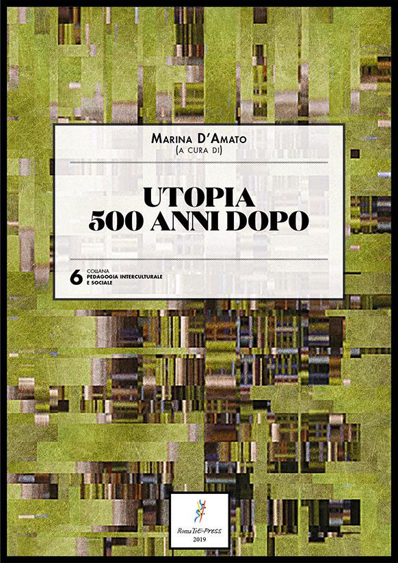 Utopia. 500 anni dopo
