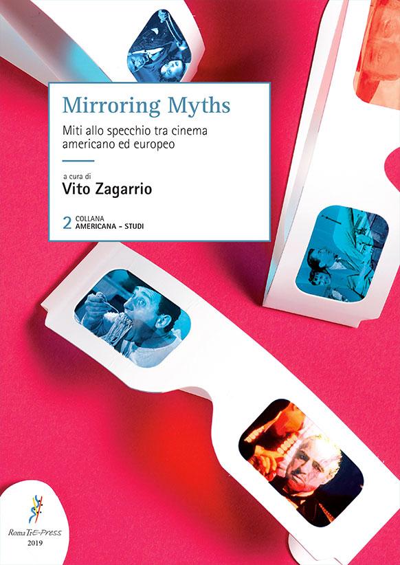 Mirroring Myths. Miti allo specchio tra cinema americano ed europeo