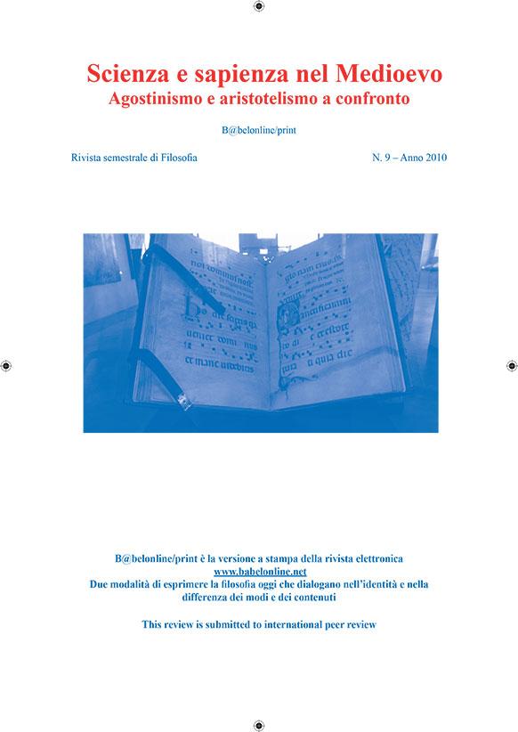 B@belonline vol. 9 Scienza e sapienza nel Medioevo. Agostinismo e aristotelismo a confronto
