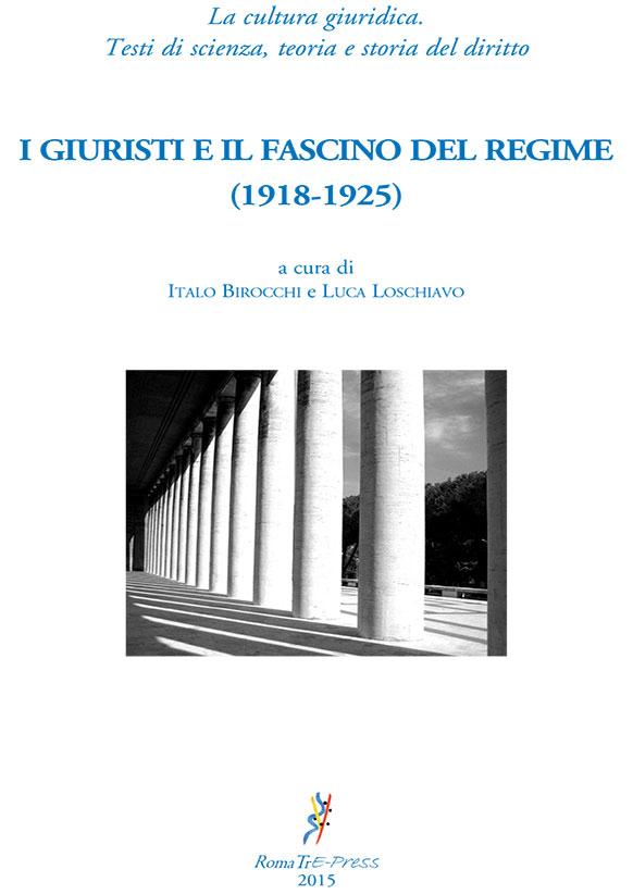 I giuristi e il fascino del regime (1918-1925)