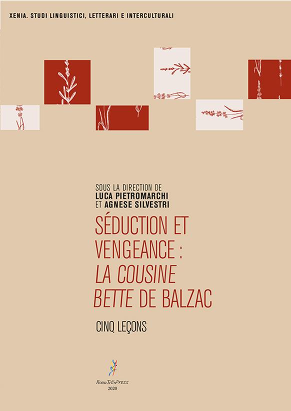 Séduction et vengeance: la cousine bette de Balzac. Cinq Leçons