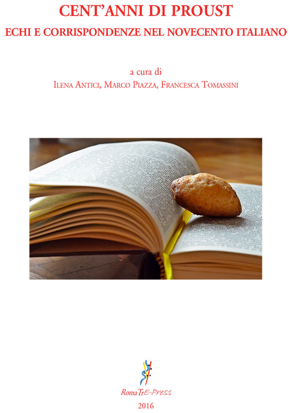 Cent'anni di Proust. Echi e corrispondenze nel novecento italiano