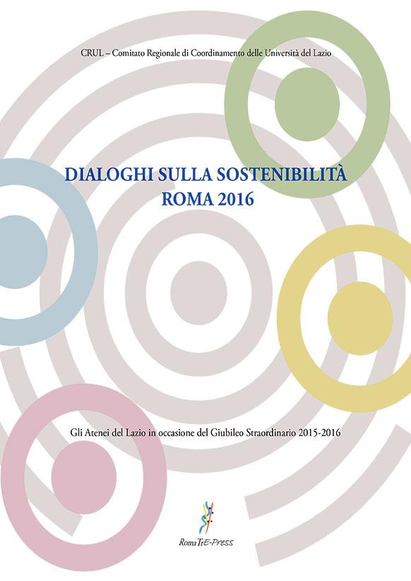 Dialoghi sulla sostenibilità. Roma 2016