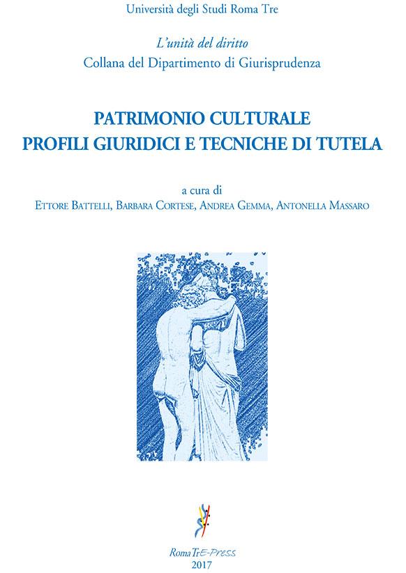 Patrimonio culturale: profili giuridici e tecniche di tutela