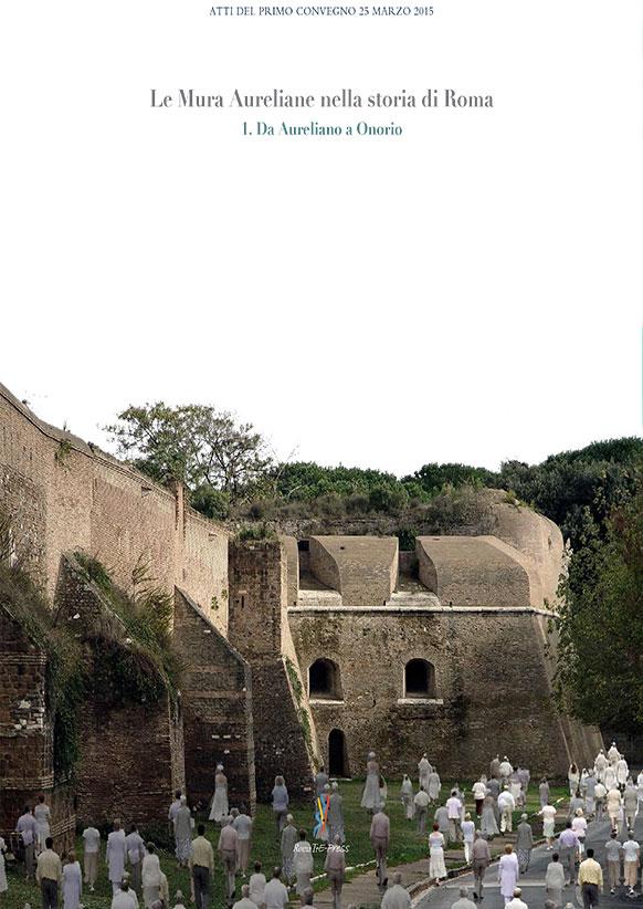 Le Mura Aureliane nella storia di Roma - 1. Da Aureliano a Onorio