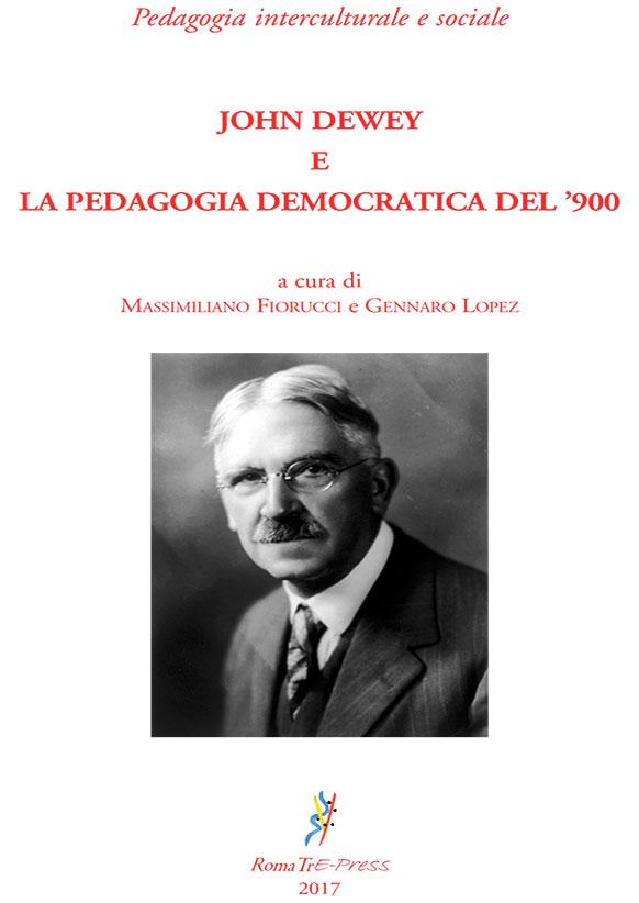 John Dewey e la pedagogia democratica del '900