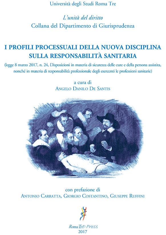 I profili processuali della nuova disciplina sulla responsabilità sanitaria
