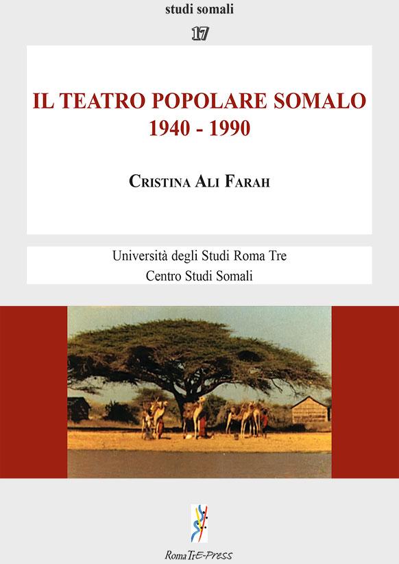 Il teatro popolare somalo. 1940 - 1990