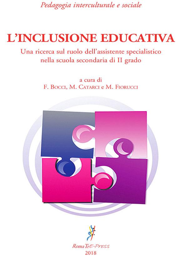 L'inclusione educativa. Una ricerca sul ruolo dell'assistente specialistico nella scuola secondaria di II grado