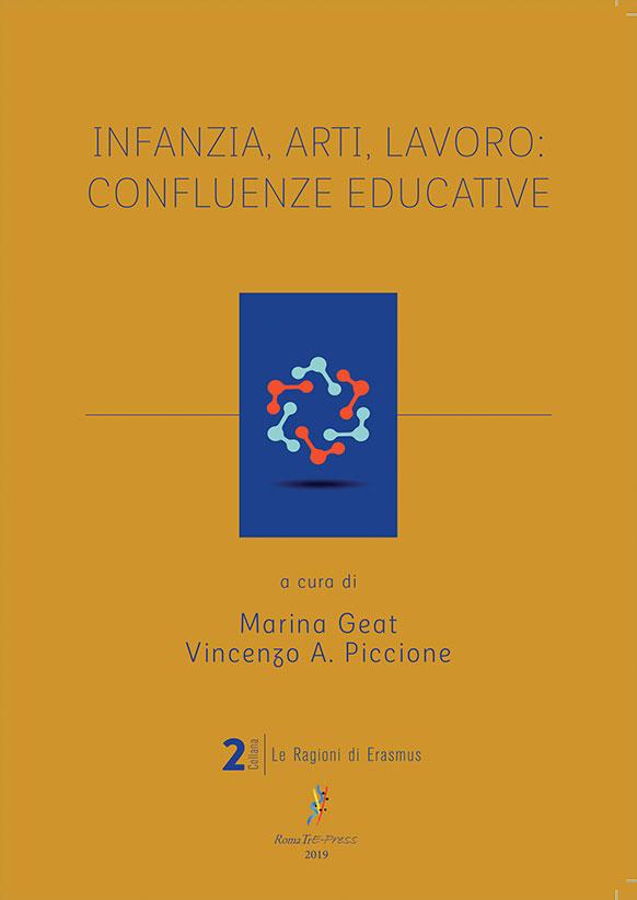 Infanzia, arti, lavoro: confluenze educative