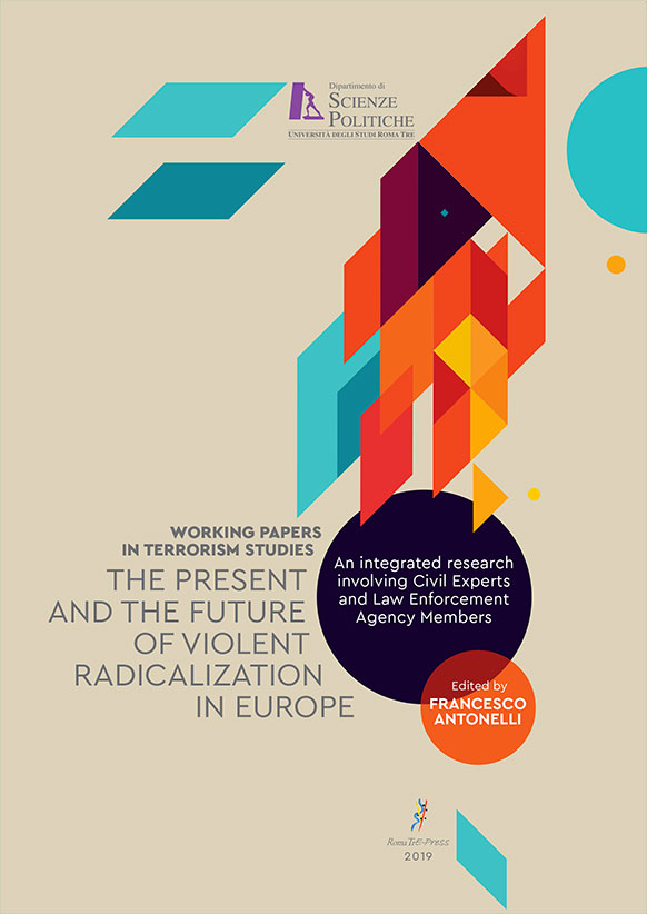 Working Papers In Terrorism Studies The Present And The Future Of Violent Radicalization In Europe