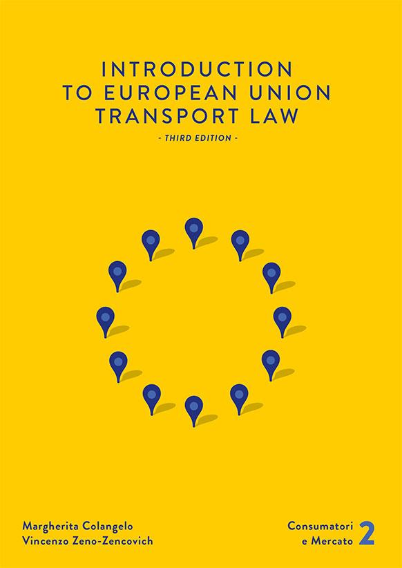 Introduction to European Union transport law (III edizione)