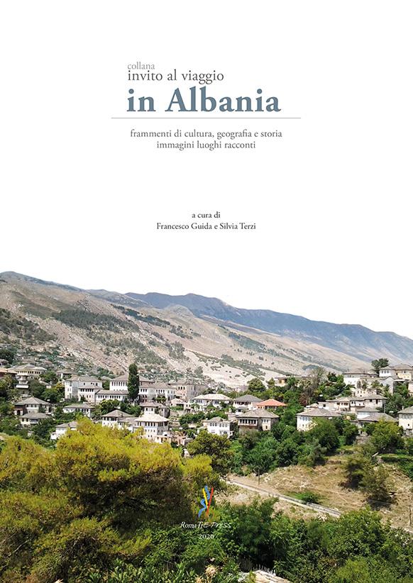 Invito al viaggio. In Albania