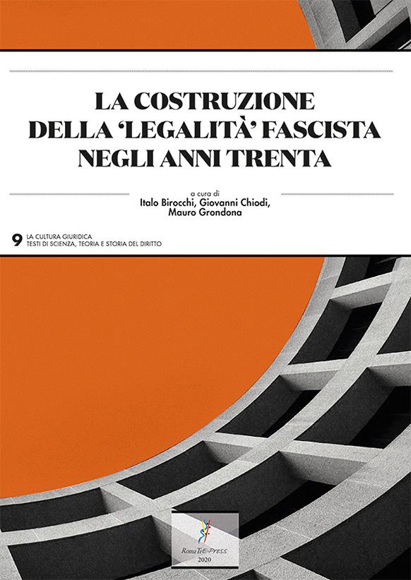 """La costruzione della """"legalità"""" fascista negli anni Trenta"""