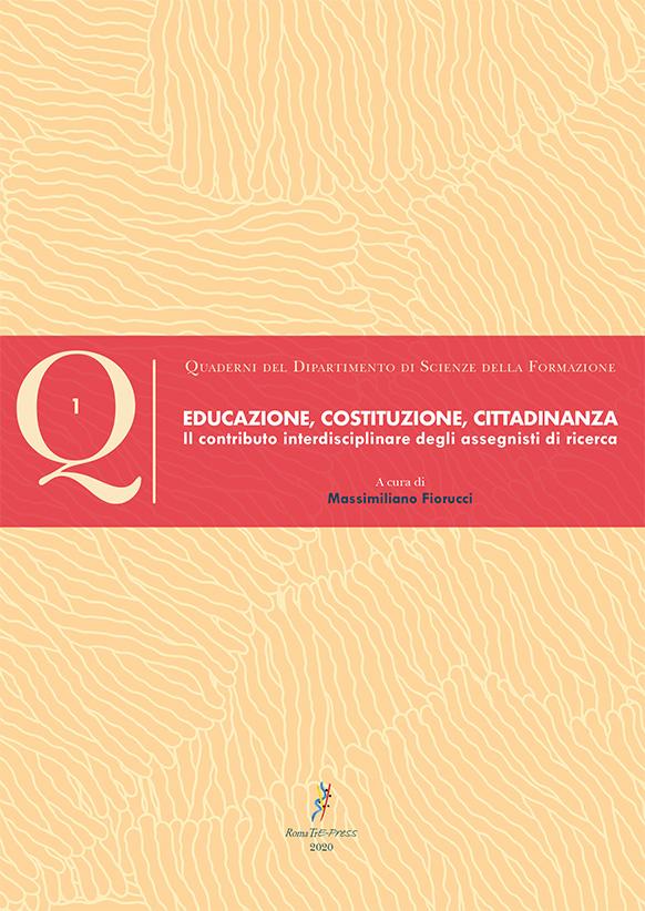 Educazione, Costituzione, Cittadinanza. Il contributo interdisciplinare degli assegnisti di ricerca.