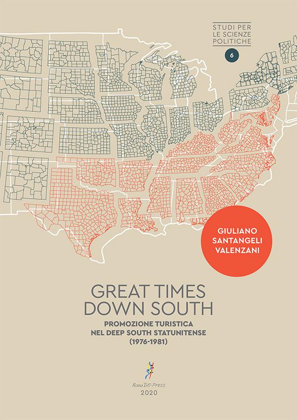 Great Times Down South: Promozione turistica nel Deep South statunitense (1976-1981)