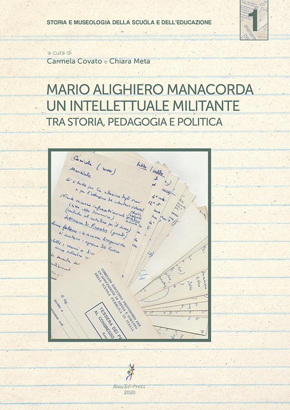 Mario Alighiero Manacorda, un intellettuale militante. Tra storia, pedagogia e politica