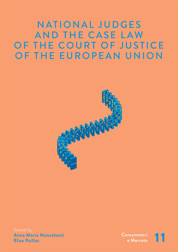 National Judges and the Case Law of the Court of Justice of the European Union