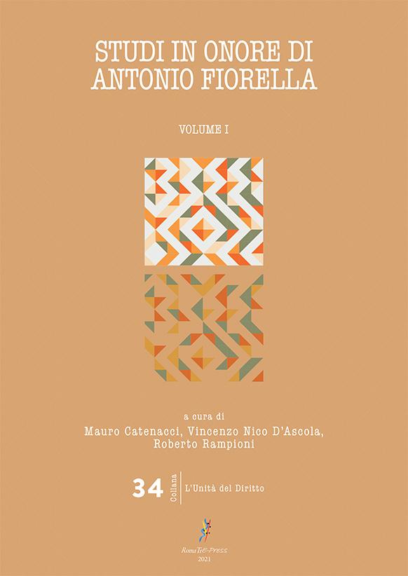Studi in onore di Antonio Fiorella (volume I)